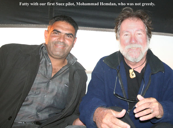 Mohamed Hemdan, our first Suez pilot, was a good sailor and nice guy.